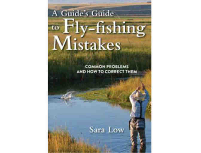A Guided Day of Fly Fishing with Sara Low