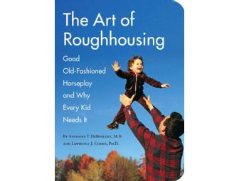 Autographed Copy of The Art of Roughhousing book