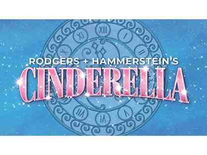 2 Tickets to Rodgers + Hammerstein's Cinderella and $30 for Dinner