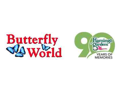 (2) tickets to Butterfly World & (2) tickets to Flamingo Gardens!