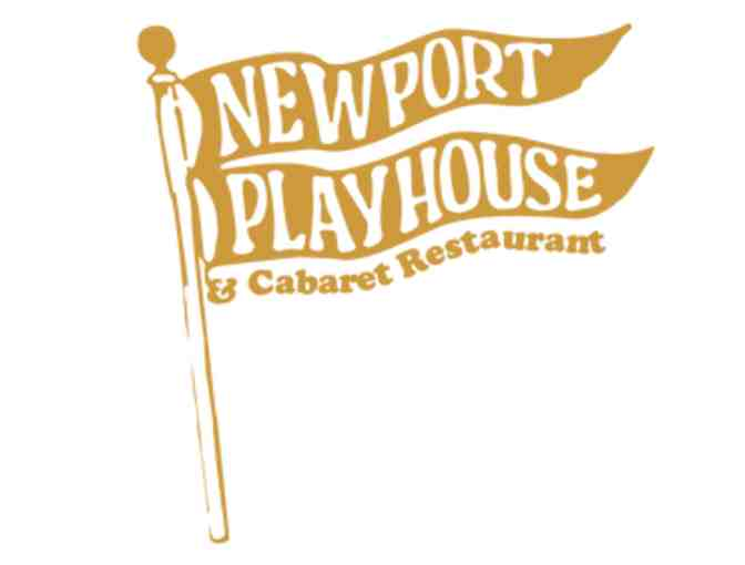 Gift Certificate for 2 Dinner Theater Tickets to the Newport Play House