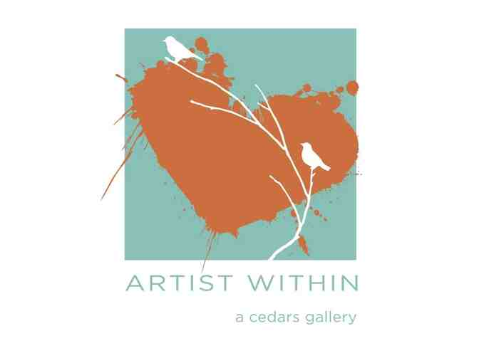 Artist Within - a Cedar's Gallery Gift Certificate $50 - Photo 1