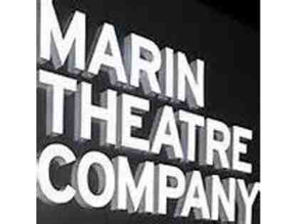 Marin Theater Company - 2 Tickets