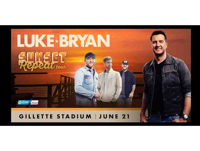 4 Tickets for Luke Bryan - Gillette Stadium - Friday, June 21, 2019