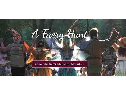 A Faery Hunt Party for Two