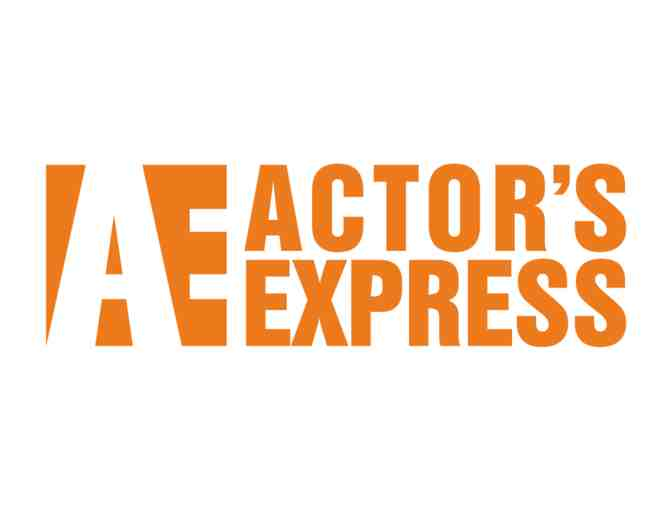 Actor's Express - 2 Tickets to any 2019/2020 Show