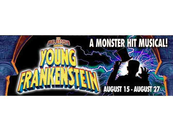 2 Tickets to Young Frankenstein at the North Shore Music Theatre