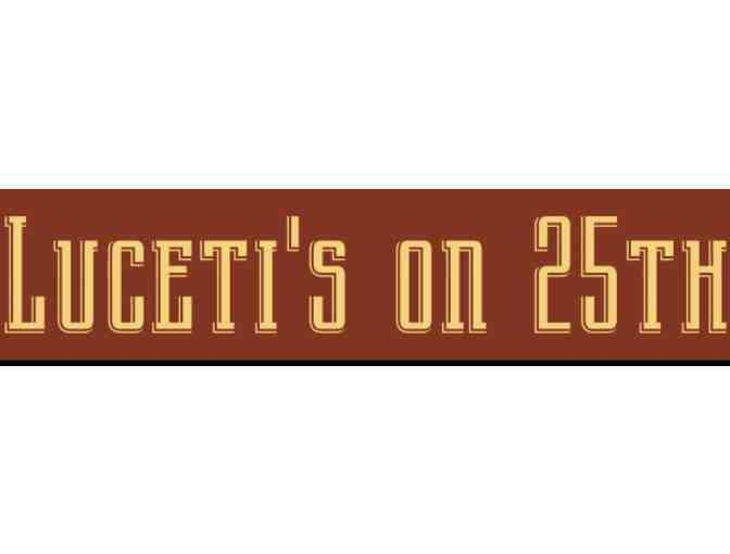 Luceti's on 25th - $50 Gift Certificate