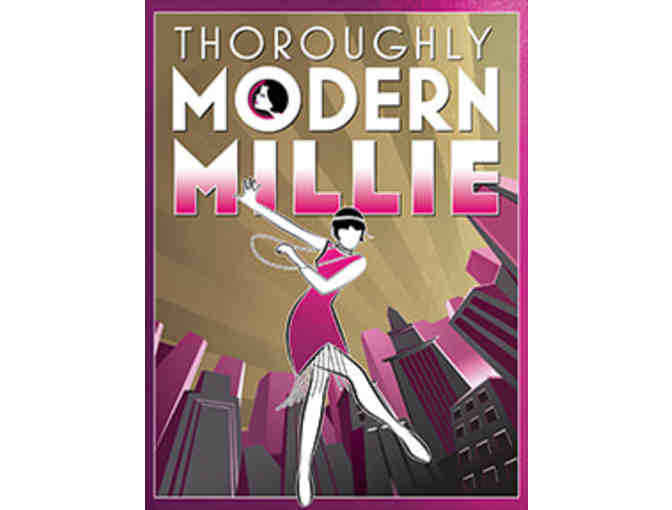 2 tickets to THOROUGHLY MODERN MILLIE (6/2 or 6/3) at North Shore Music Theatre - Photo 1