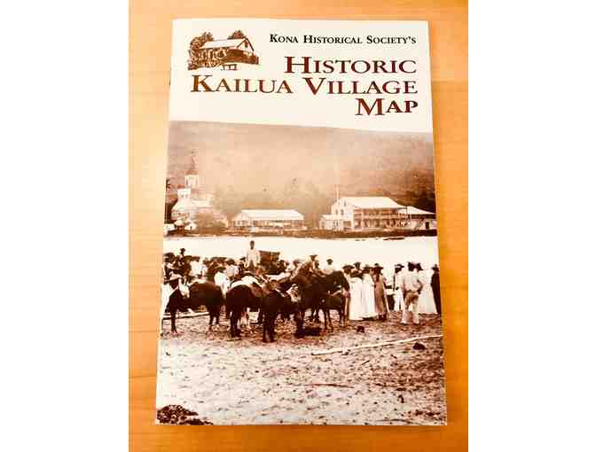 One KHS Membership and Historic Kailua Village Map