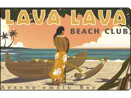 $25 Gift Card valid at Huggo's, Lava Lava Beach Club, On the Rocks and Kai Restaurants.