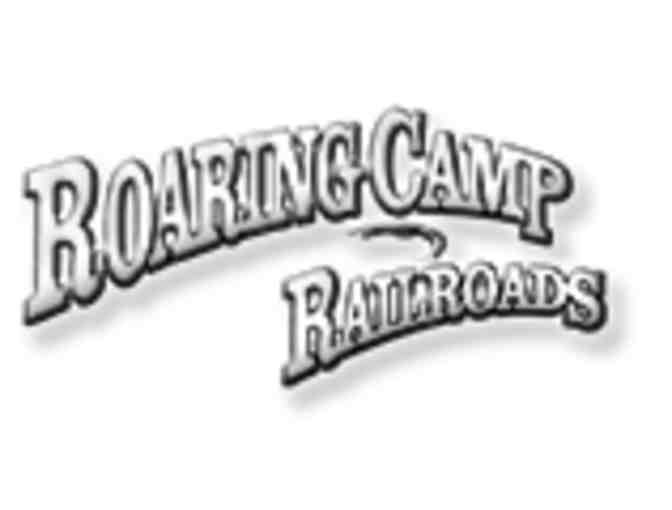 2 Tickets to Roaring Camp Railroad