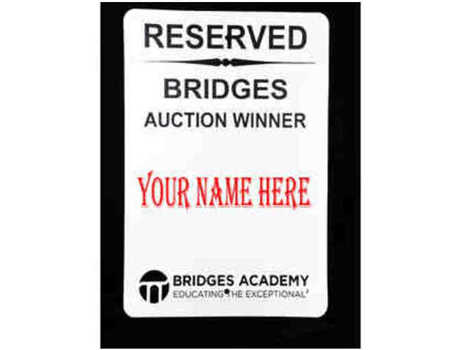 RESERVED PARKING SPACE AT BRIDGES -- With Personalized Sign! Bridges Only!