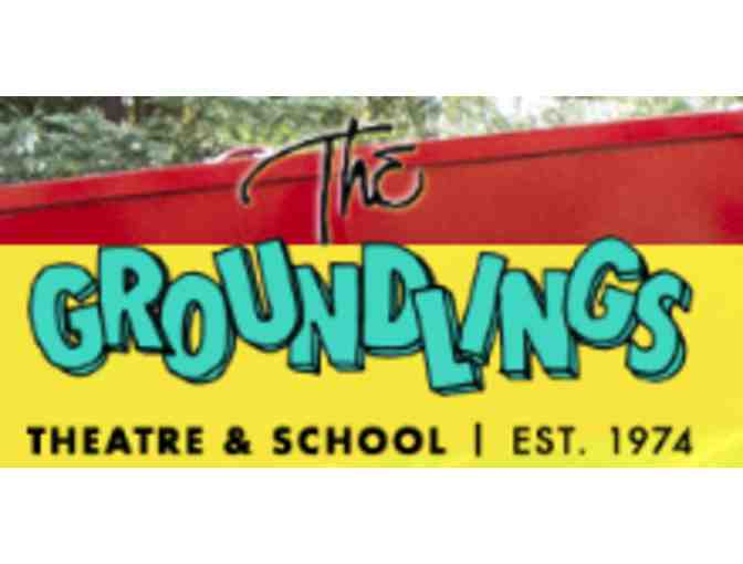 Tickets to the Groundlings