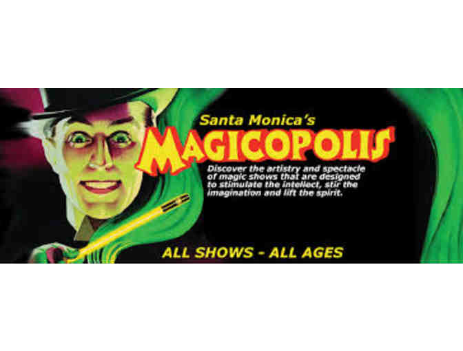 Admission For 10 to Magicopolis!