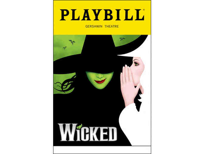 'WONDERFUL' APPEARANCE IN BROADWAY'S BIGGEST BLOCKBUSTER, WICKED