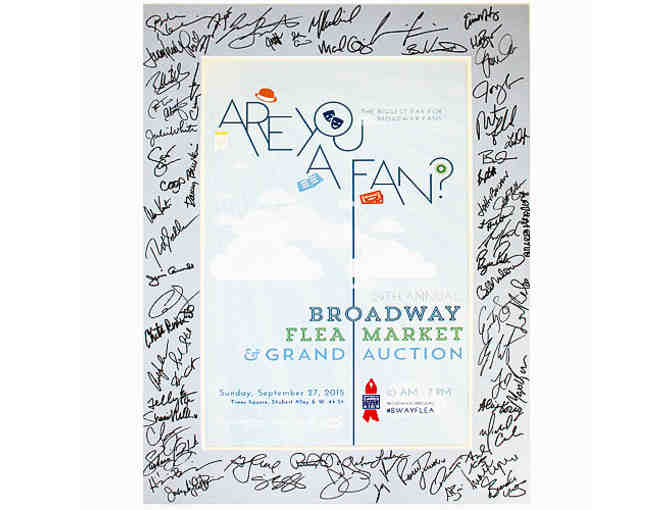 2015 Broadway Flea Market and Grand Auction signed poster