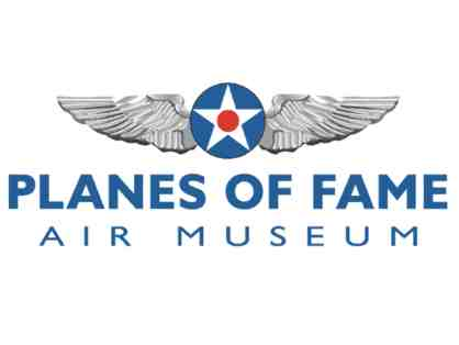 Four Complimentary Guest Passes to Planes of Fame Air Museum