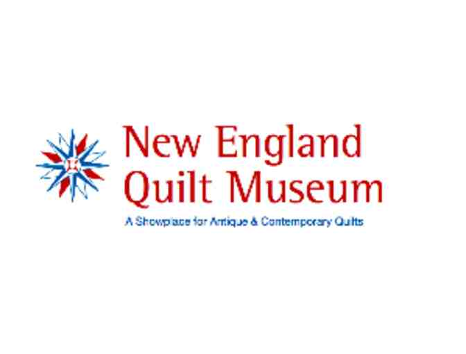 New England Quilt Museum- Four admissions - Value $36