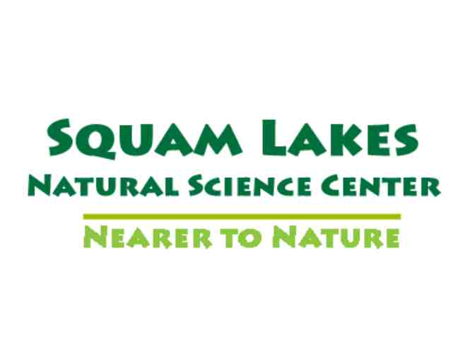 4 Trail Passes to Sqaum Lakes Natural Science Center - Value $70