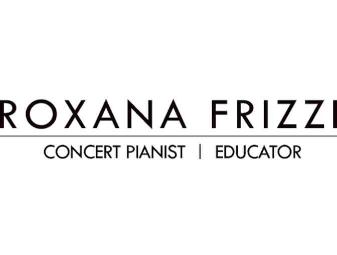 Roxana Frizzi Piano Lessons - Five - 30 minute lessons - Value $200
