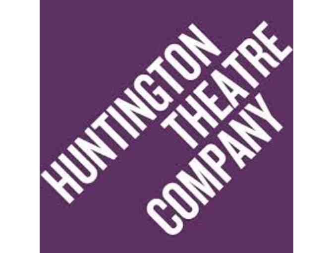 Huntington Theatre Company - 2 tickets - value $140