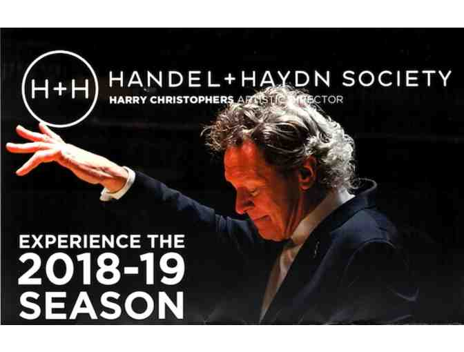 Handel and Haydn Society - 2 tickets to 2018-2019 season