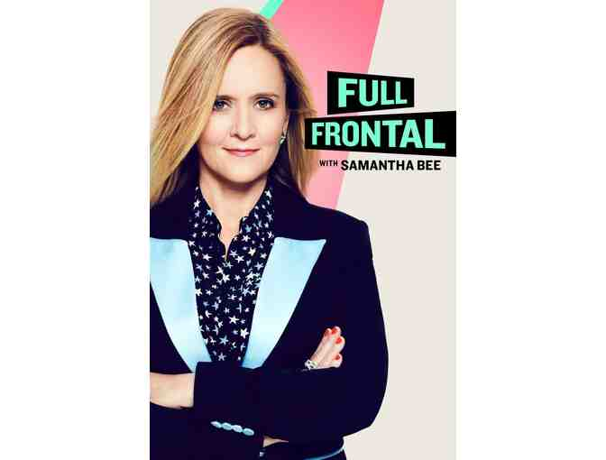 Four (4) VIP Tickets to Full Frontal with Samantha Bee - Photo 1