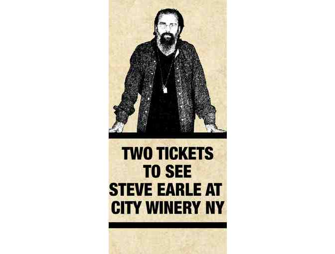 2 Tickets to See Steve Earle at City Winery New York - Photo 1