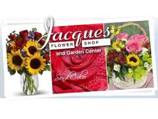 Jacques Flower Shop - $25 Gift Certificate