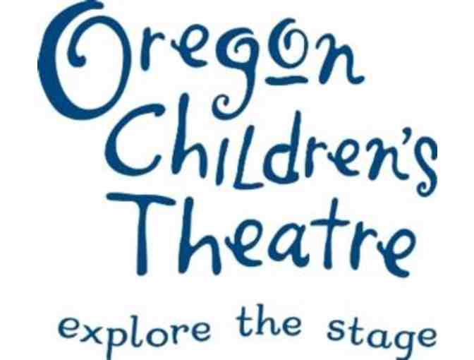 2018-2019 Oregon Children's Theatre Subscription for four (4) people