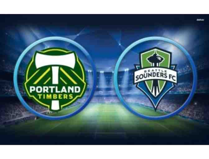 Four (4) Tickets to Portland Timbers v. Seattle Sounders, May 13, 2018, 1:00pm