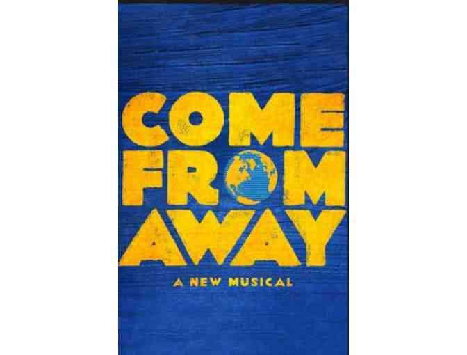 (2) Tickets for the Theater to see 'Come From Away' and dinner at Tiro a Segno