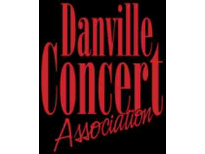 2 Season Tickets for 2020 - 2021 Danville Concert Association