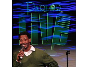 Parlor Live Comedy Club - Two Tickets