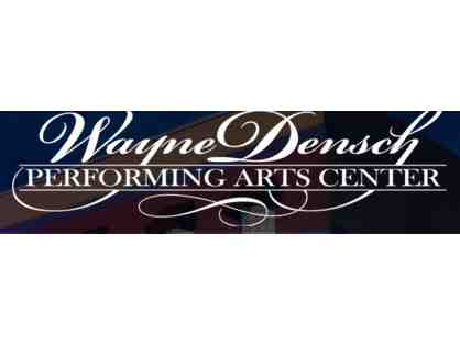 Wayne Densch Performing Arts Center - 4 Gift Certificates