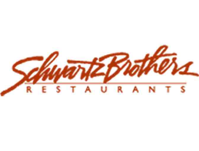 Giftcard to any Schwartz Brothers Restaurant