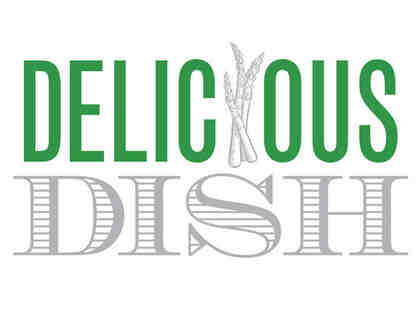 2 Gift Certificates: Out The Door Dinner for 4 at Delicious Dish Catering