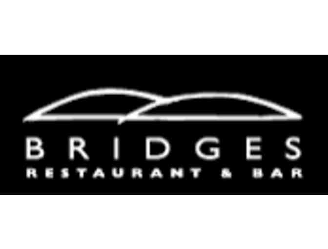 $100.00 Gift Card for Bridges Restaurant & Bar - Photo 1