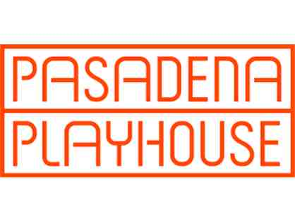 Two Tickets to ANY mainstage production at the historic Pasadena Playhouse