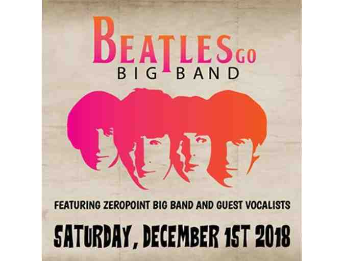 Two Tickets to Beatles Go Big Band