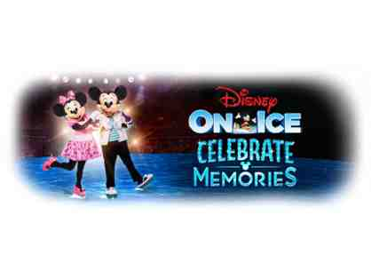 4 TICKETS TO DISNEY ON ICE PRESENTS CELEBRATE MEMORIES