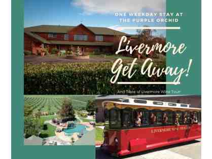 Livermore Getaway at The Purple Orchid Resort & Spa and Taste of Livermore Wine Tour