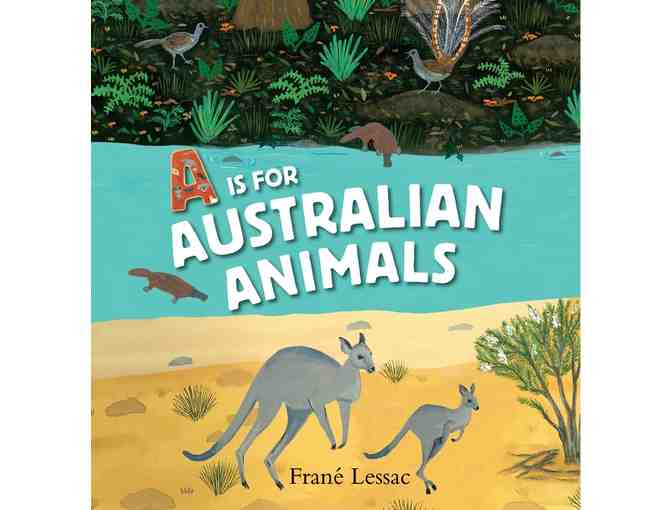 'A Is for Australian Animals' by Frane Lessac
