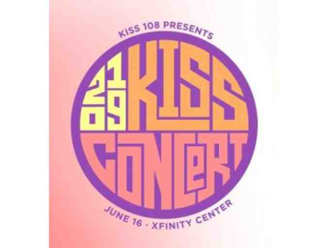 Kiss 108 Concert 2019: Two Tickets for Sunday, June 16th Concert