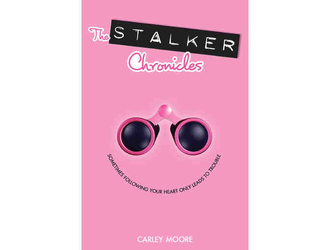 Signed copy of 'The Stalker Chronicles' by Carley Moore