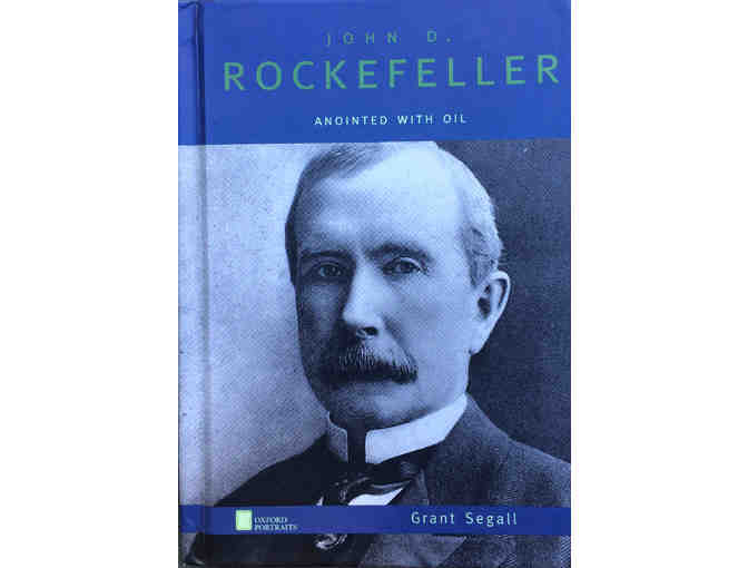 956.  Signed copy 'John D. Rockfeller: Anointed with Oil' by Grant Segall