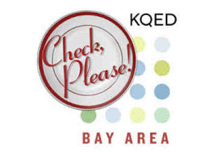 2 Tickets to CHECK, PLEASE! BAY AREA: VIP Pre-Reception and Taste & Sip Event
