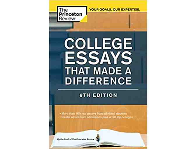 Princeton Review -College Essays that made a difference