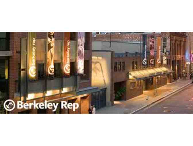 2 Tickets to Berkeley Rep
